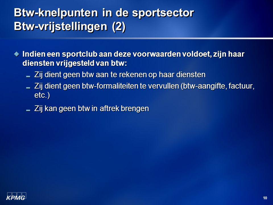 Btw-knelpunten in de sportsector Btw-vrijstellingen (2)