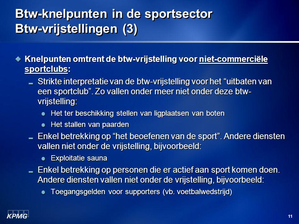 Btw-knelpunten in de sportsector Btw-vrijstellingen (3)
