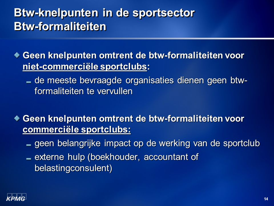 Btw-knelpunten in de sportsector Btw-formaliteiten