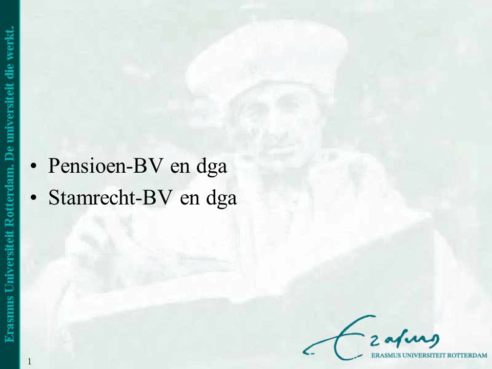 Pensioen-BV en dga Stamrecht-BV en dga