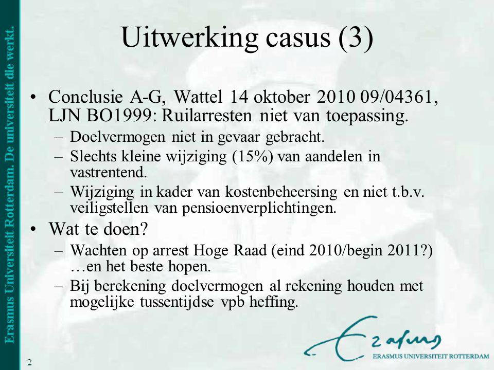 Uitwerking casus (3) Conclusie A-G, Wattel 14 oktober 2010 09/04361, LJN BO1999: Ruilarresten niet van toepassing.