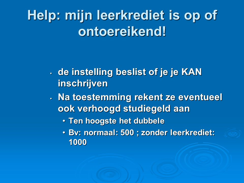 Help: mijn leerkrediet is op of ontoereikend!