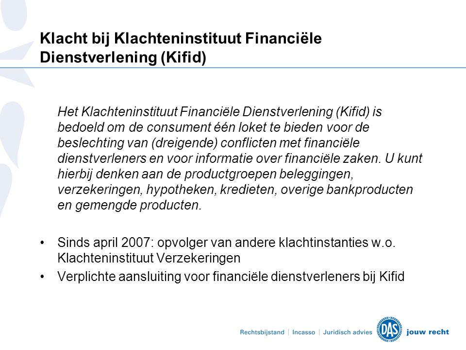 Klacht bij Klachteninstituut Financiële Dienstverlening (Kifid)