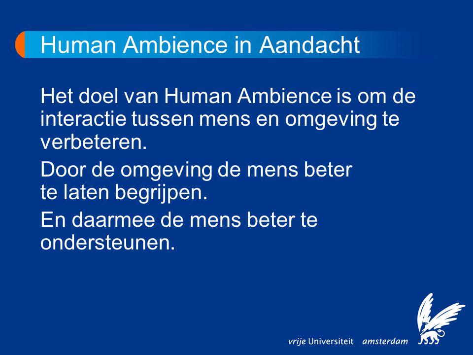 Human Ambience in Aandacht