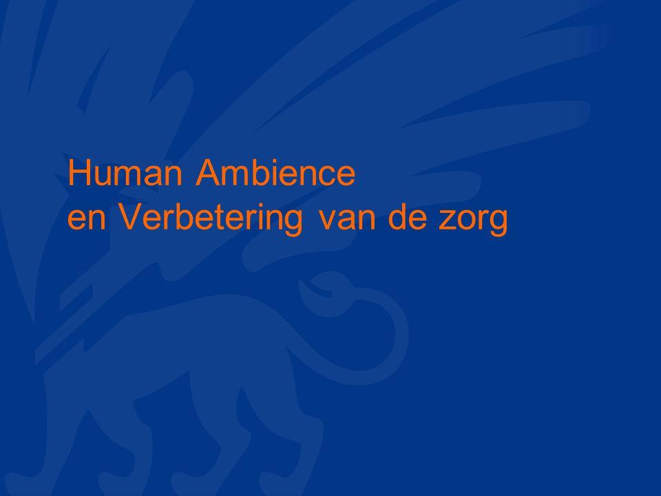 Human Ambience en Verbetering van de zorg