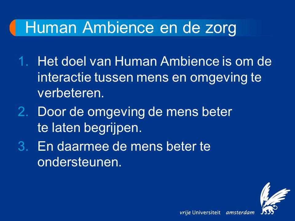 Human Ambience en de zorg