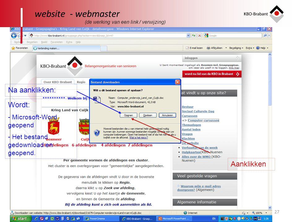 website - webmaster Na aanklikken: Wordt: Aanklikken