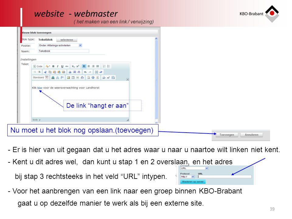 website - webmaster Nu moet u het blok nog opslaan.(toevoegen)