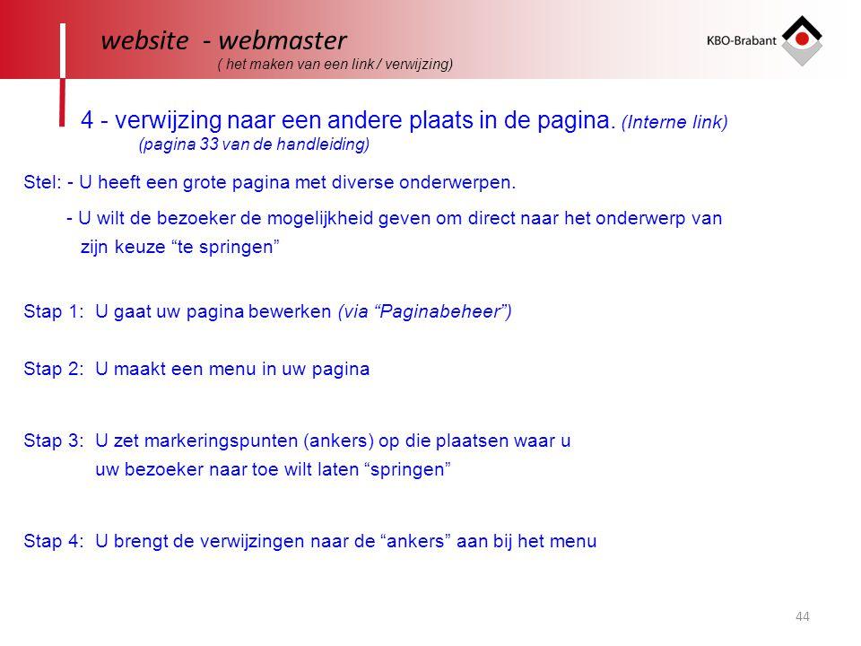 website - webmaster ( het maken van een link / verwijzing) 4 - verwijzing naar een andere plaats in de pagina. (Interne link)