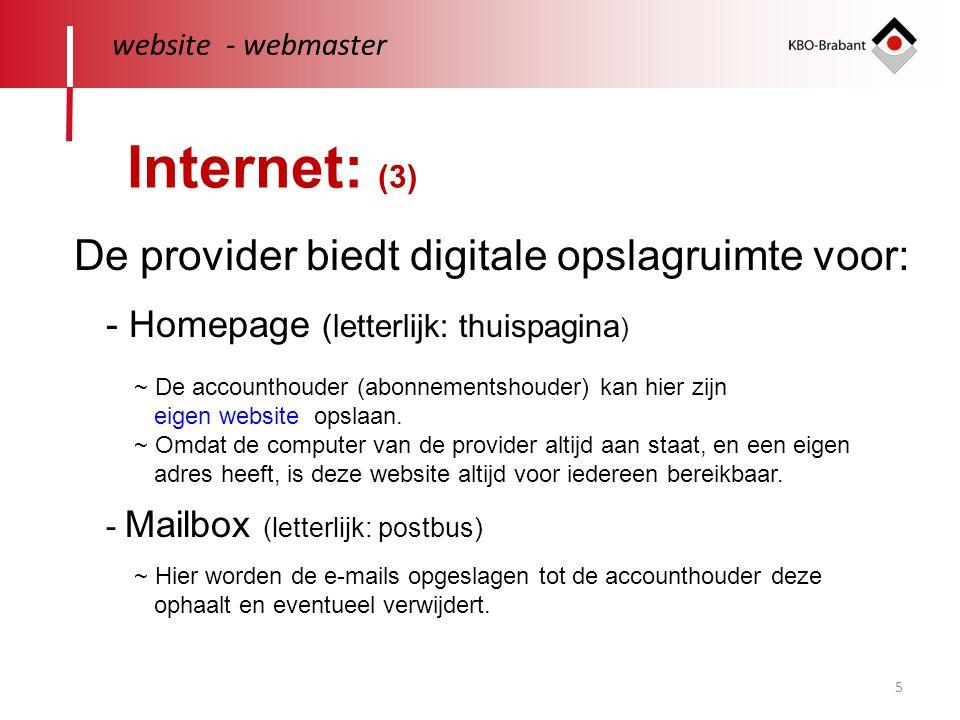 Internet: (3) De provider biedt digitale opslagruimte voor: