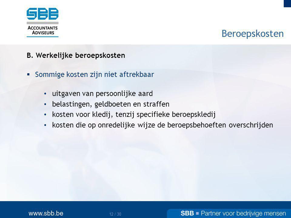 Beroepskosten B. Werkelijke beroepskosten