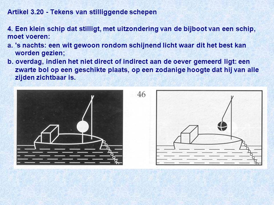 Artikel 3. 20 - Tekens van stilliggende schepen 4