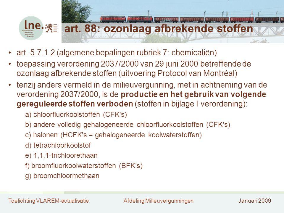 art. 88: ozonlaag afbrekende stoffen