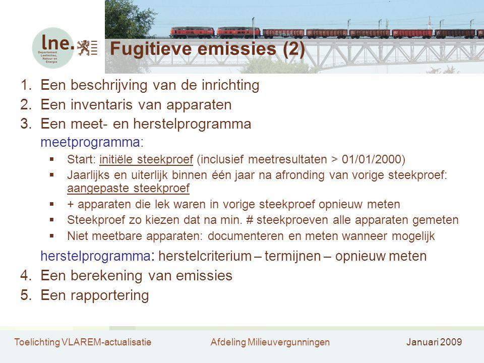 Fugitieve emissies (2) Een beschrijving van de inrichting