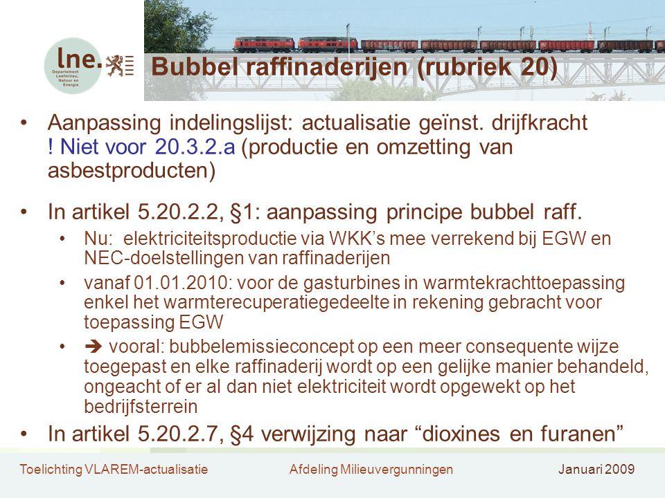 Bubbel raffinaderijen (rubriek 20)