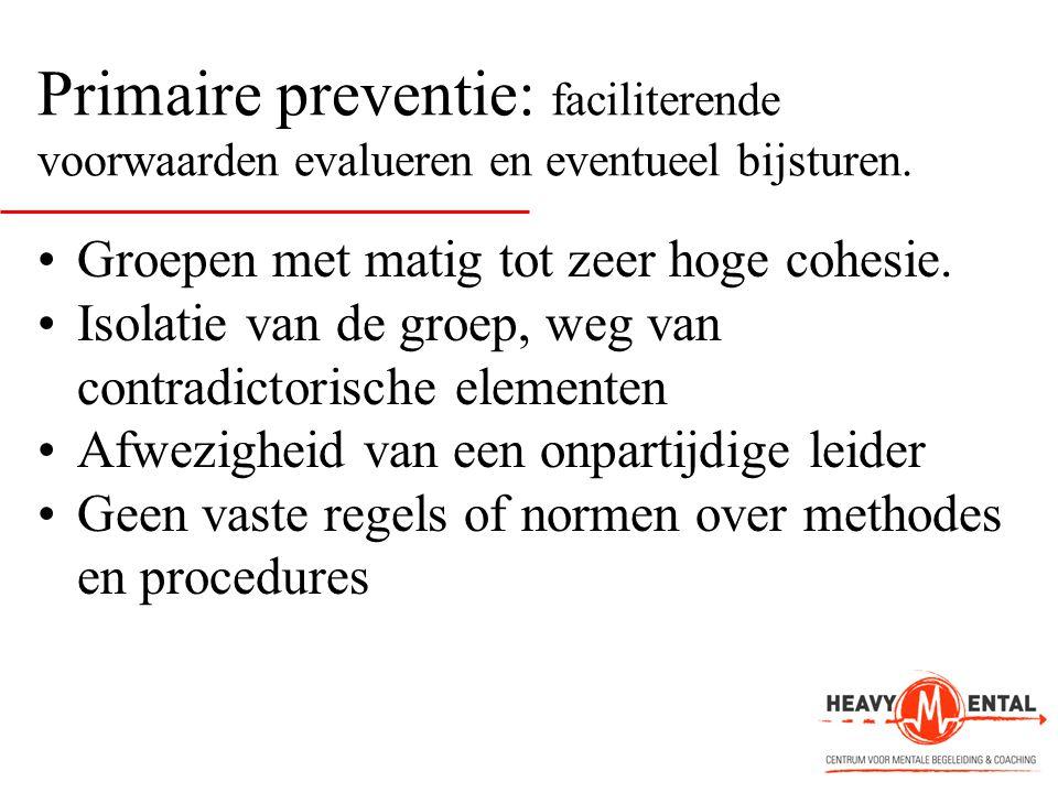 Primaire preventie: faciliterende voorwaarden evalueren en eventueel bijsturen.