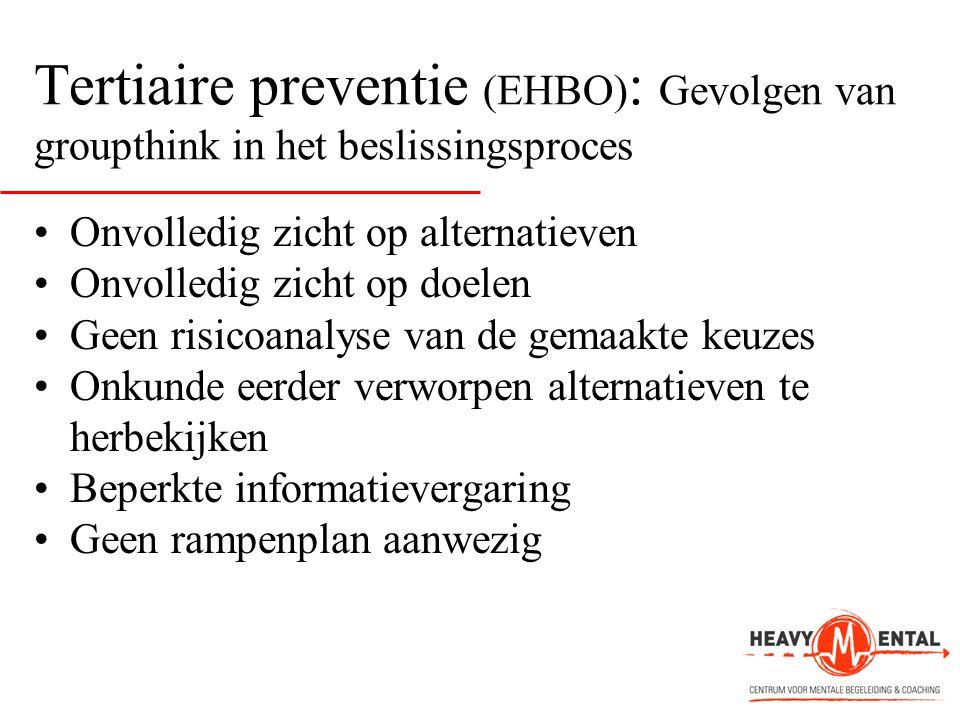 Tertiaire preventie (EHBO): Gevolgen van groupthink in het beslissingsproces