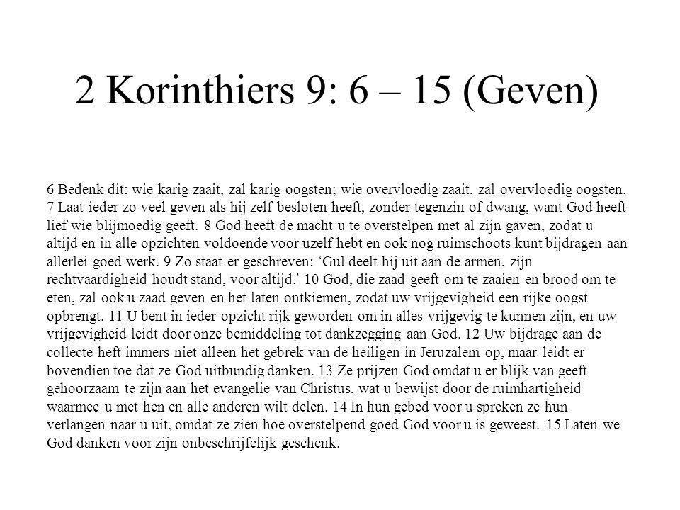 2 Korinthiers 9: 6 – 15 (Geven)