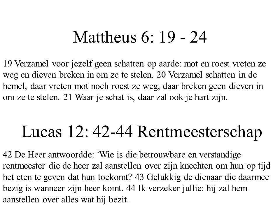 Lucas 12: 42-44 Rentmeesterschap
