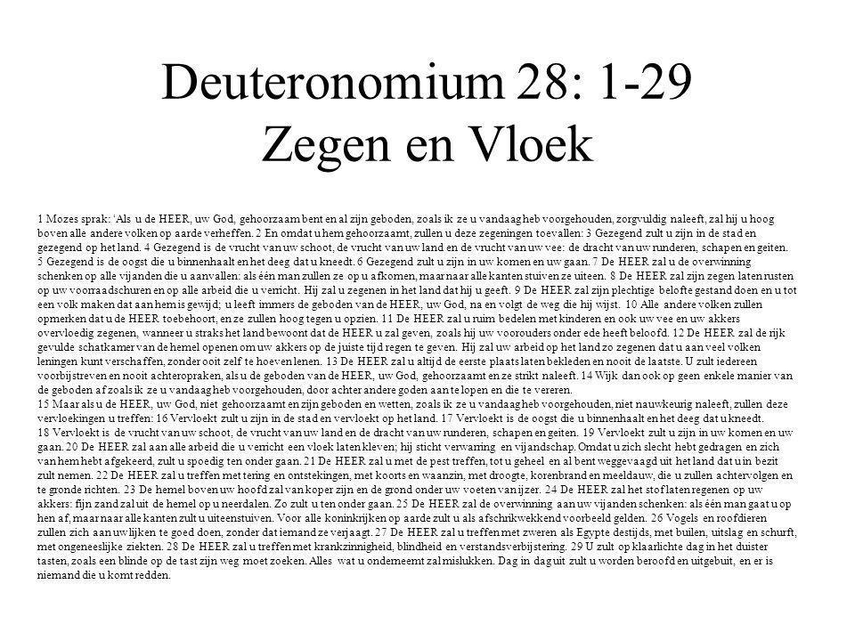 Deuteronomium 28: 1-29 Zegen en Vloek