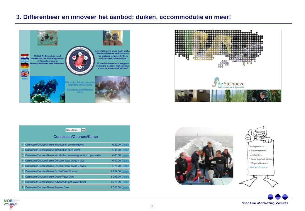 3. Differentieer en innoveer het aanbod: duiken, accommodatie en meer!