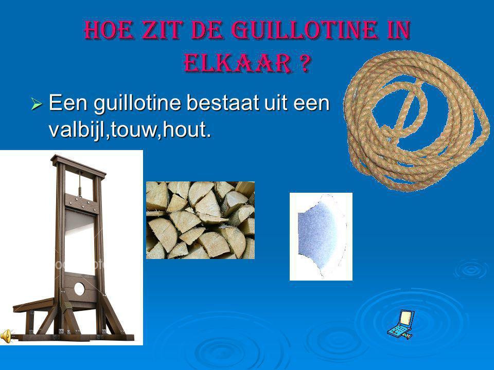 Hoe zit de guillotine in elkaar