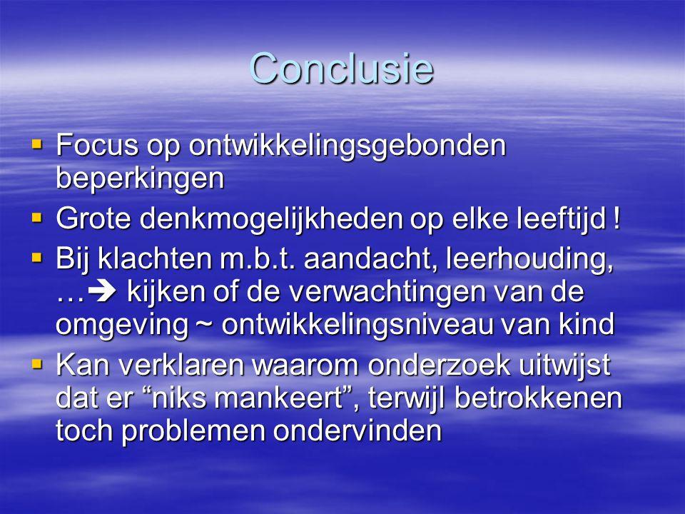 Conclusie Focus op ontwikkelingsgebonden beperkingen