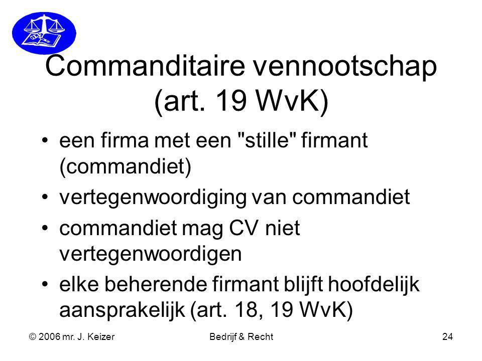 Commanditaire vennootschap (art. 19 WvK)