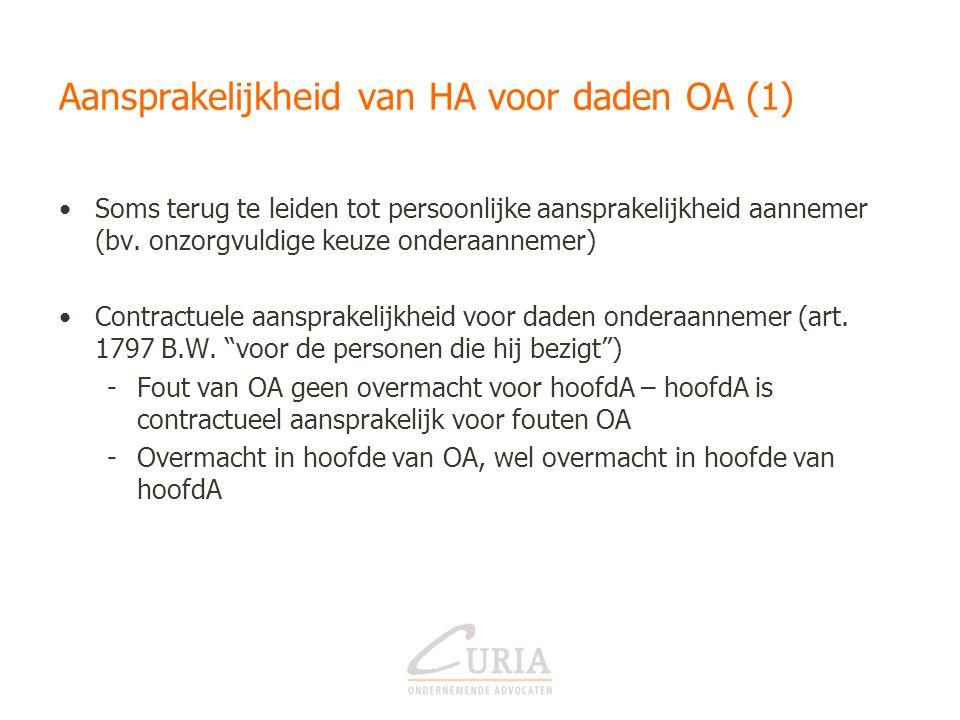 Aansprakelijkheid van HA voor daden OA (1)