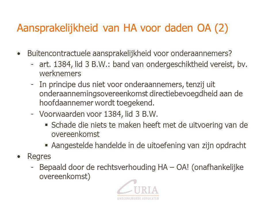 Aansprakelijkheid van HA voor daden OA (2)