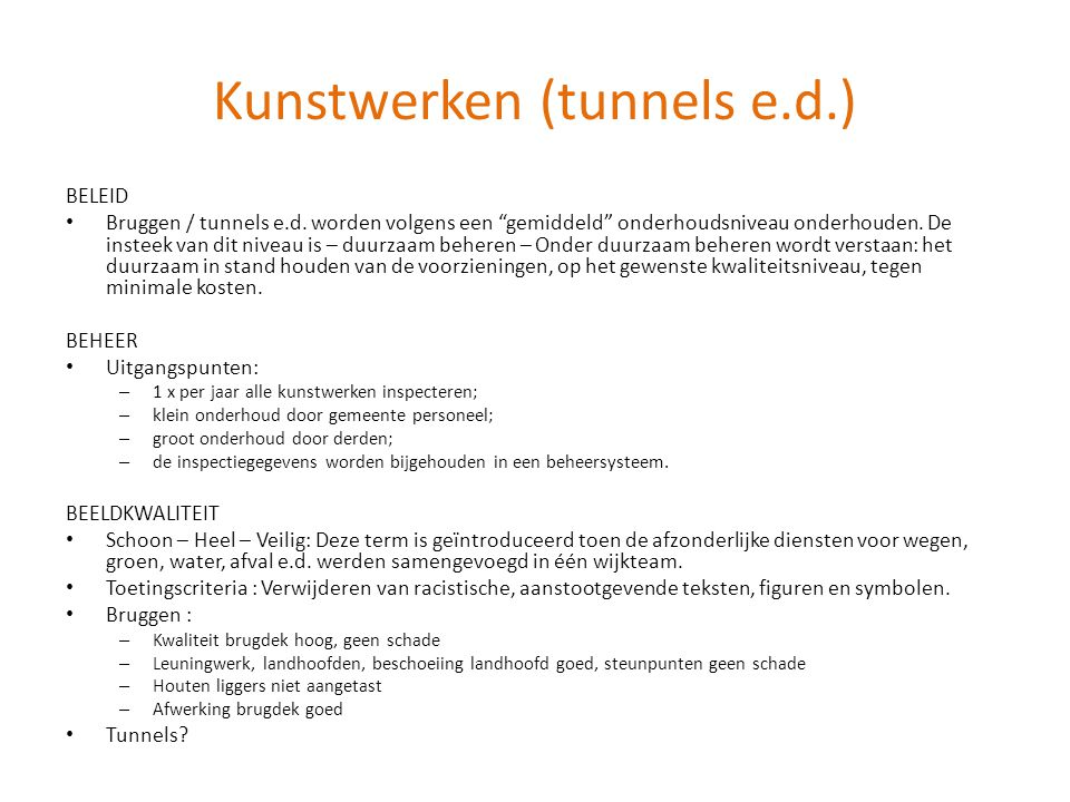 Kunstwerken (tunnels e.d.)