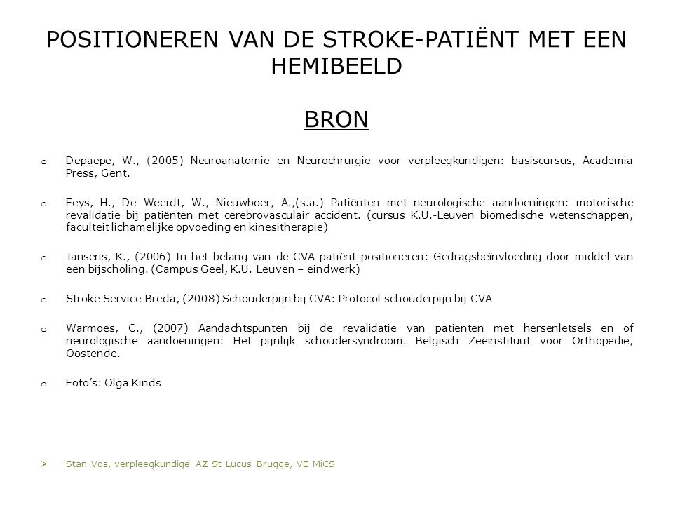 POSITIONEREN VAN DE STROKE-PATIËNT MET EEN HEMIBEELD BRON
