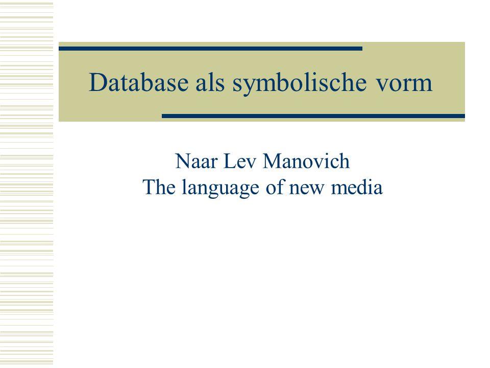 Database als symbolische vorm