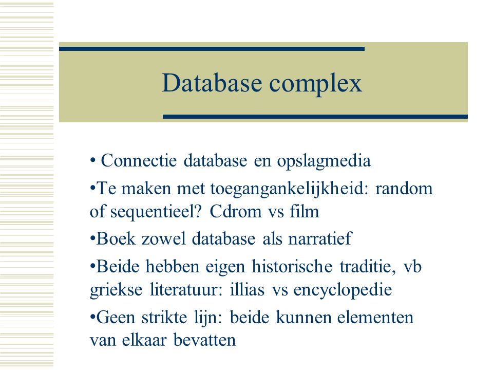 Database complex Connectie database en opslagmedia