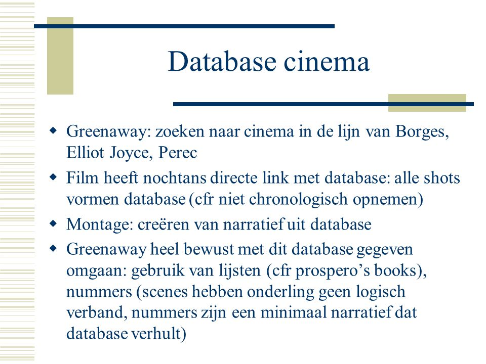 Database cinema Greenaway: zoeken naar cinema in de lijn van Borges, Elliot Joyce, Perec.