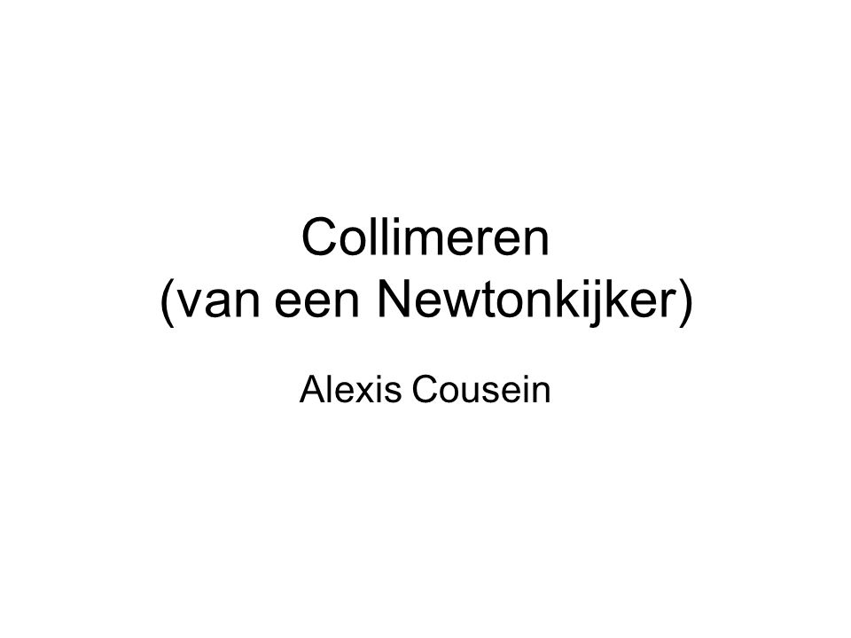 Collimeren (van een Newtonkijker)