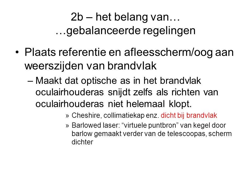 2b – het belang van… …gebalanceerde regelingen