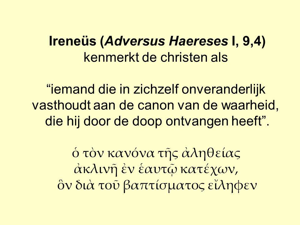 Ireneüs (Adversus Haereses I, 9,4)