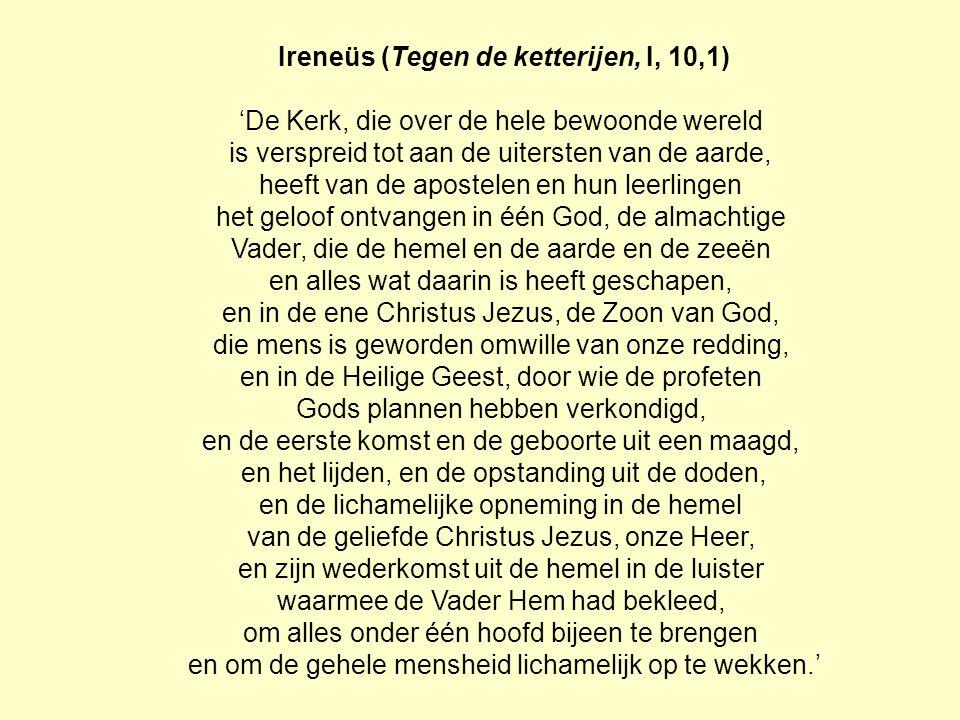 Ireneüs (Tegen de ketterijen, I, 10,1)