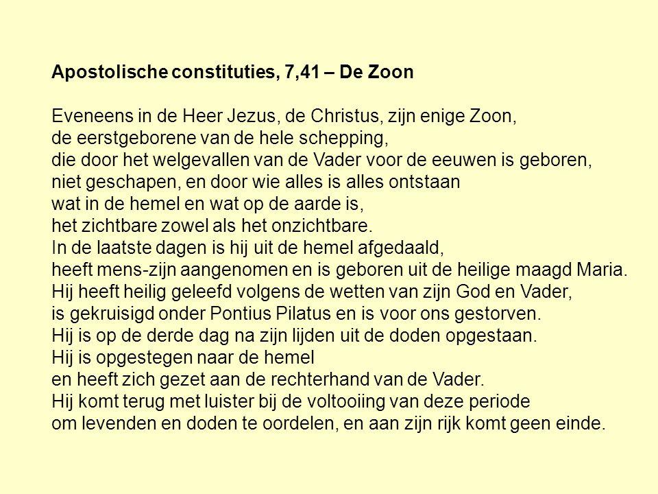 Apostolische constituties, 7,41 – De Zoon
