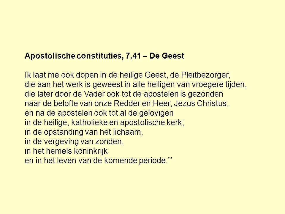 Apostolische constituties, 7,41 – De Geest