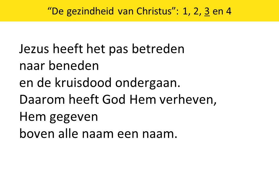 De gezindheid van Christus : 1, 2, 3 en 4