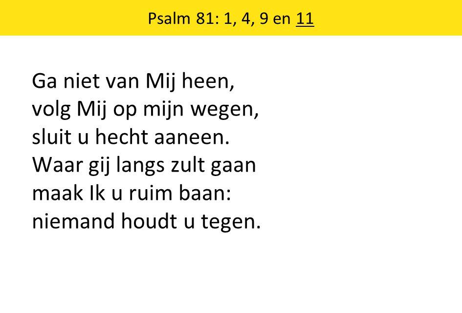 Psalm 81: 1, 4, 9 en 11