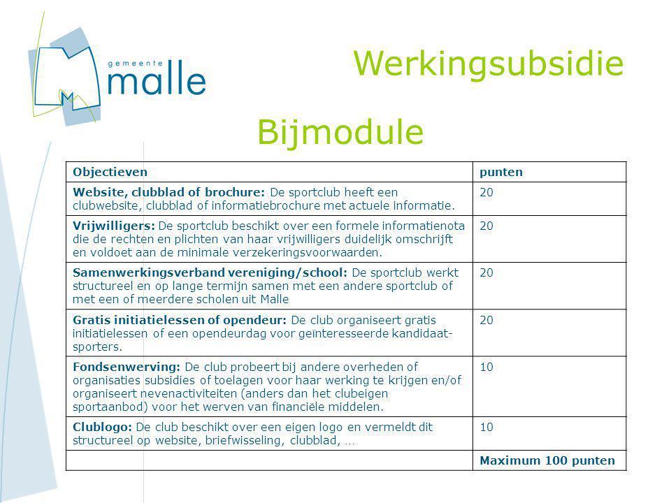 Werkingsubsidie Bijmodule Objectieven punten