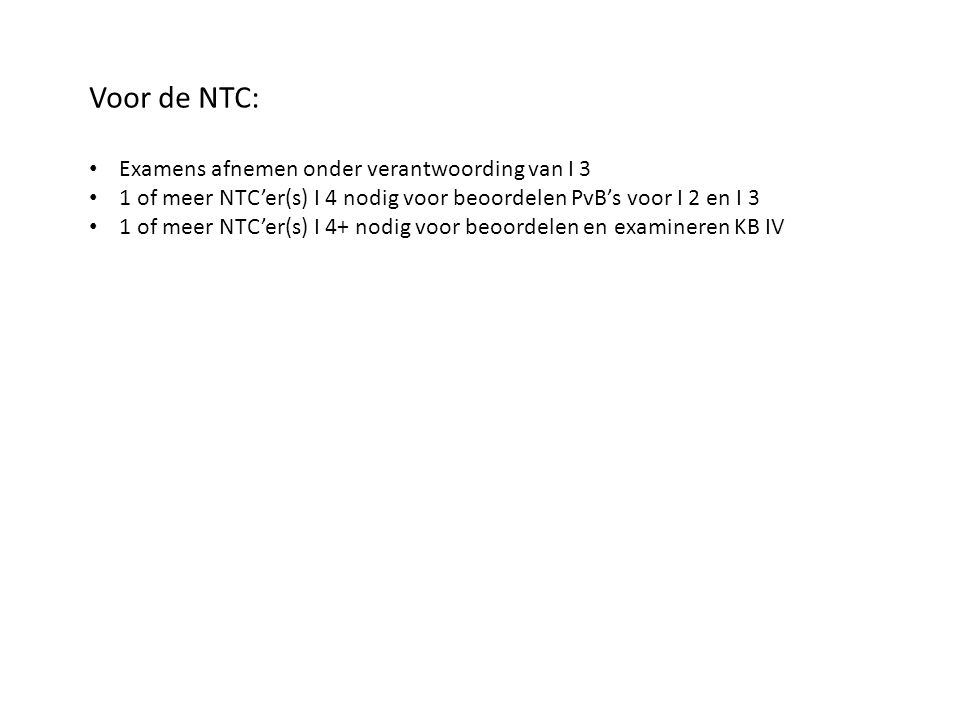 Voor de NTC: Examens afnemen onder verantwoording van I 3
