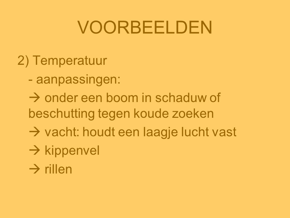 VOORBEELDEN 2) Temperatuur - aanpassingen: