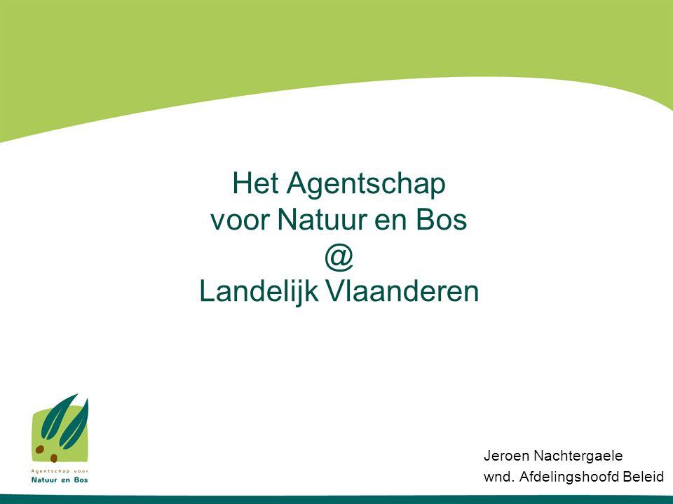 Het Agentschap voor Natuur en Bos @ Landelijk Vlaanderen