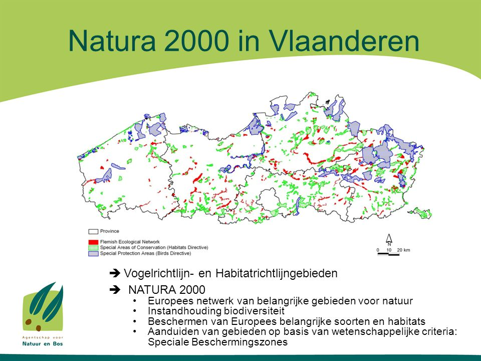 Natura 2000 in Vlaanderen Vogelrichtlijn- en Habitatrichtlijngebieden