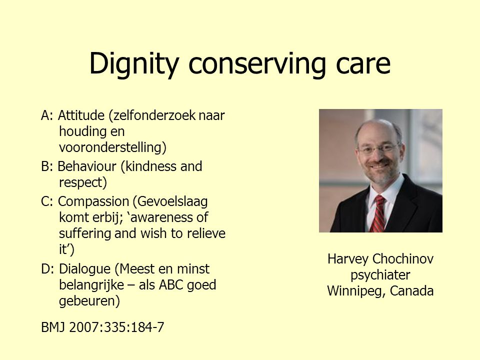 Dignity conserving care
