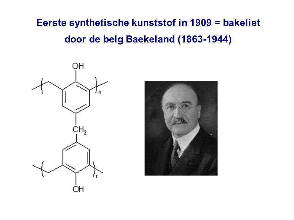 Eerste synthetische kunststof in 1909 = bakeliet